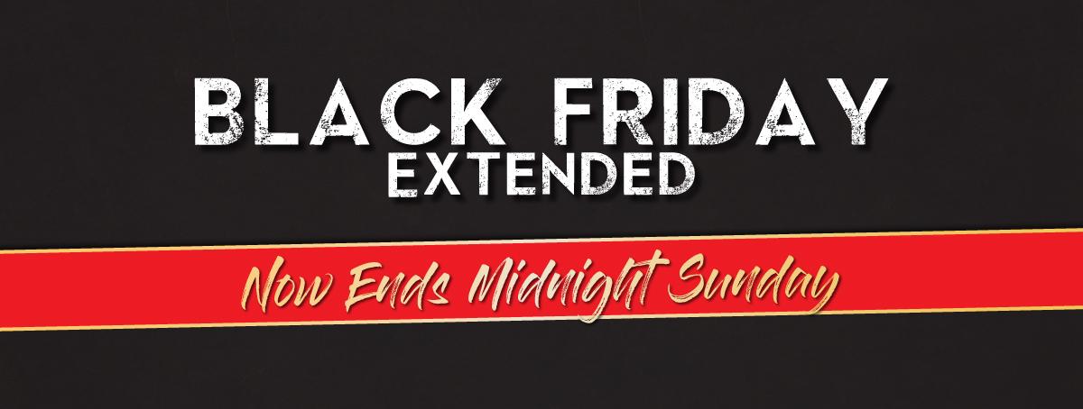 Black Friday Savings Extended