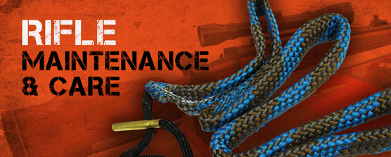 Rifle Care & Maintenance