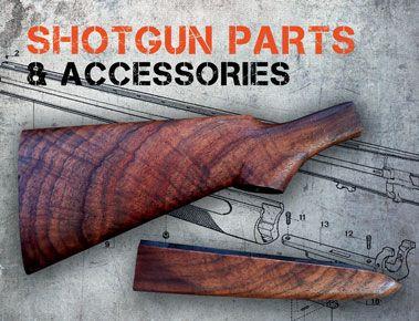 Shotgun Parts & Accessories